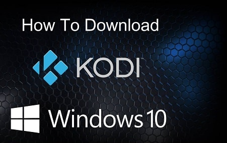 Kodi for Windows Download Latest